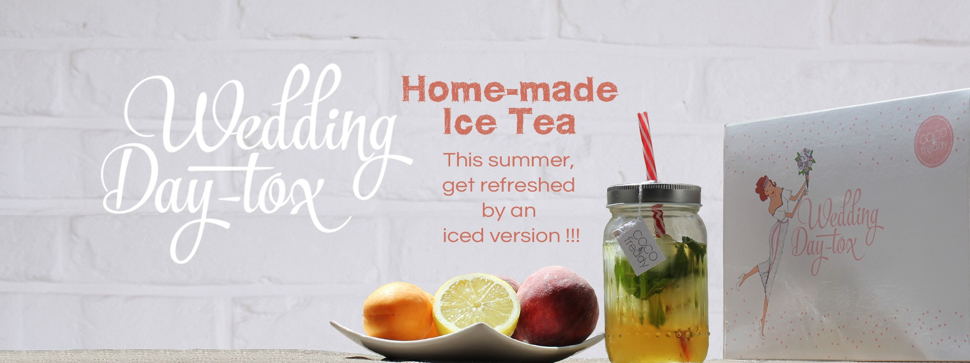 This Summer, enjoy  Wedding Day-tox Home Made Ice Tea !